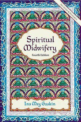 Spiritual Midwifery by Gaskin, Ina May