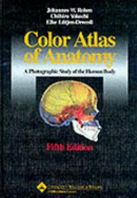 Color Atlas of Anatomy: A Photographic Study of the Human Body, Lütjen-Drec