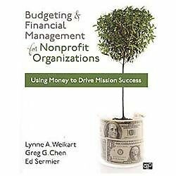 Budgeting and Financial Management for Nonprofit Organizations by Weikart, Lynn
