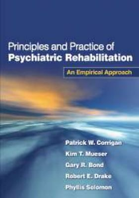 Principles and Practice of Psychiatric Rehabilitation: An Empirical Approach, So