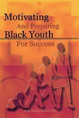 Motivating and Preparing Black Youth for Success, Jawanza Kunjufu, Acceptable Bo