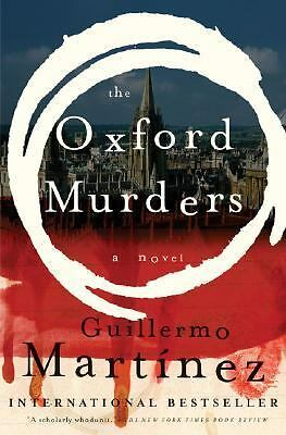 The Oxford Murders - Martinez, Guillermo - Good Condition