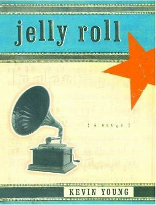 Jelly Roll: A Blues,Young, Kevin,  Acceptable  Book