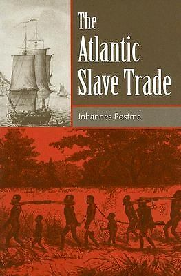 The Atlantic Slave Trade  Postma, Johannes