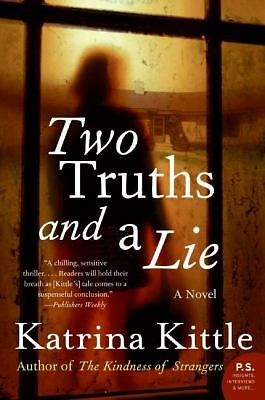 Two Truths and a Lie: A Novel  Kittle, Katrina