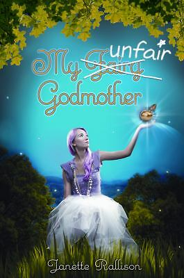 My Unfair Godmother, Rallison, Janette, Good Book