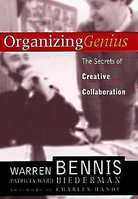 Organizing Genius: The Secrets of Creative Collaboration - Warren Bennis, Patric