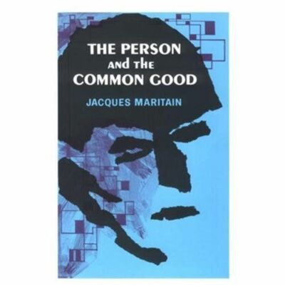 Person And The Common Good - Maritain, Jacques - Good Condition