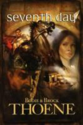 Seventh Day (A. D. Chronicles, Book 7), Thoene, Brock, Thoene, Bodie, Good Book