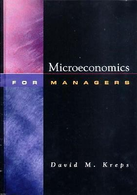 Microeconomics for Managers by Kreps, David