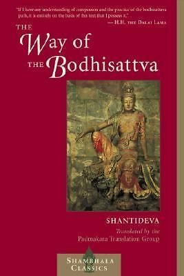 The Way of the Bodhisattva: A Translation of the Bodhicharyavatara by Shantidev