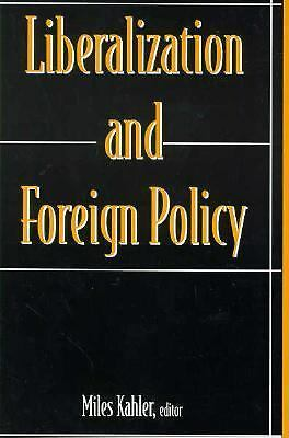 Liberalization and Foreign Policy (Middlebury St.in Russian Lang.&Lit;11), , Acc