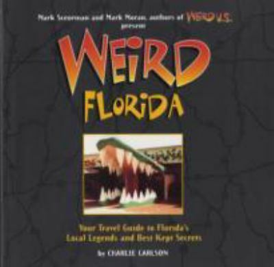 Weird Florida, Charlie Carlson, Good Book