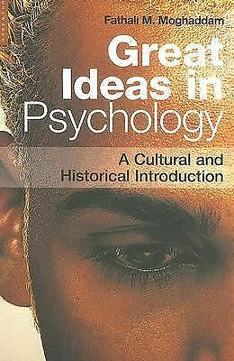 Great Ideas in Psychology: A Cultural and Historical Introduction by Moghaddam,