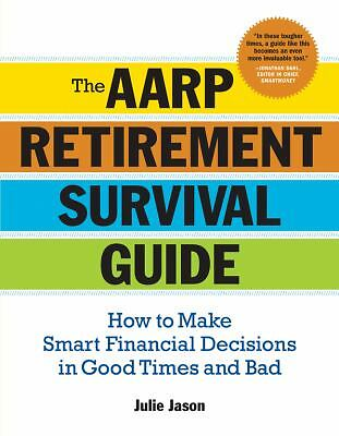 The AARP® Retirement Survival Guide: How to Make Smart Financial Decisions