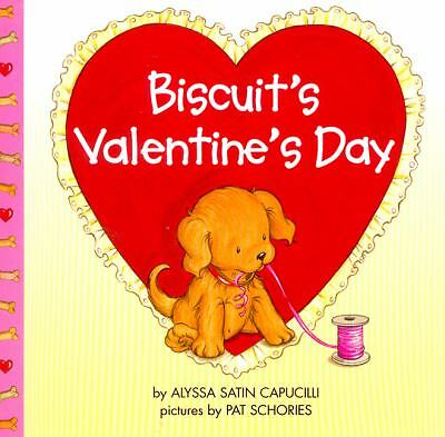 Biscuit's Valentine's Day, Capucilli, Alyssa Satin, Good Book