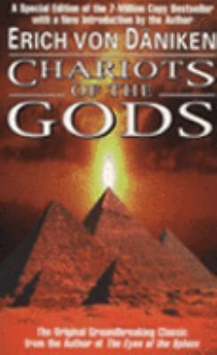 Chariots of the Gods: Unsolved Mysteries of the Past, Erich von Däniken, Good Bo