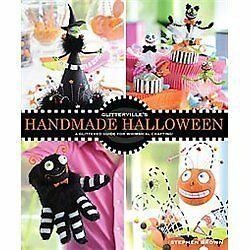 Glitterville's Handmade Halloween: A Glittered Guide for Whimsical Crafting! by