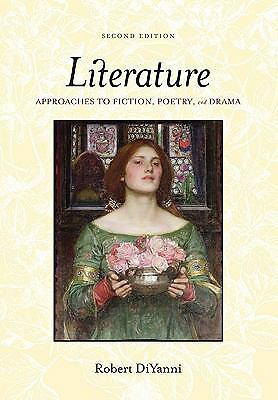 Literature: Approaches to Fiction, Poetry, and Drama, Robert DiYanni, Acceptable