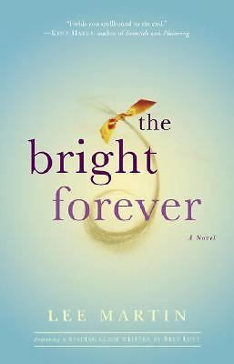 The Bright Forever: A Novel, Martin, Lee, Acceptable Book