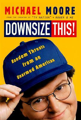 Downsize This!,Michael Moore,  Acceptable  Book