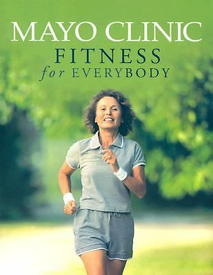 Mayo Clinic Fitness for Everybody,,  Good Book