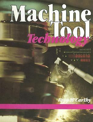 Machine Tool Technology  Victor Repp, Williard McCarthy