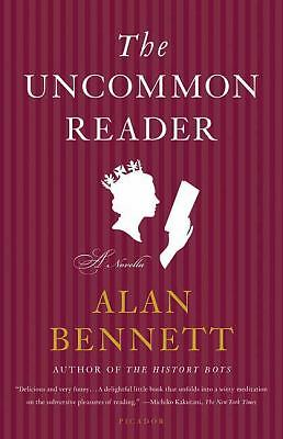 The Uncommon Reader: A Novella  Alan Bennett