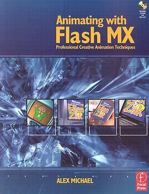 Animating with Flash MX: Professional Creative Animation Techniques  Michael, A