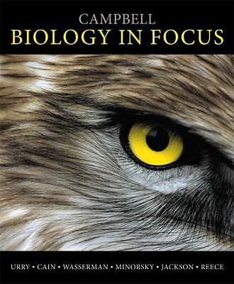 Campbell Biology in Focus by Urry, Lisa A., Cain, Michael L., Wasserman, Steven