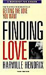 Finding Love: A Workshop for Singles, Hendrix, Harville, New Book