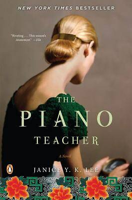 The Piano Teacher: A Novel,Janice Y. K. Lee,  Good Book