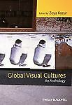 Global Visual Cultures: An Anthology,,  Acceptable  Book