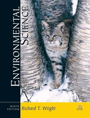 Environmental  Science: Toward a Sustainable Future (9th Edition), Richard T. Wr