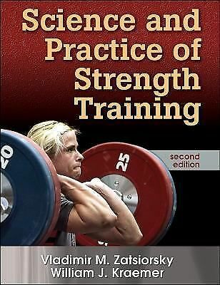 Science and Practice of Strength Training, Second Edition by Zatsiorsky, Vladim
