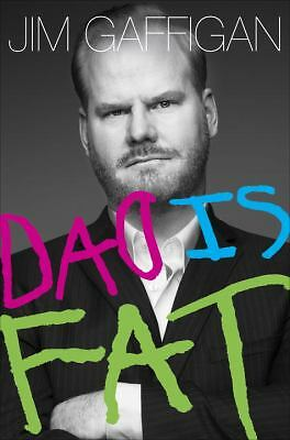 Dad Is Fat by Gaffigan, Jim