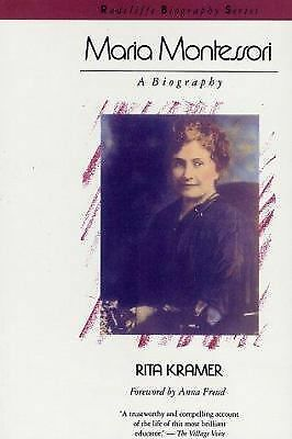 Maria Montessori: A Biography (Radcliffe Biography Series) by