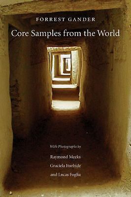 Core Samples from the World by Gander, Forrest