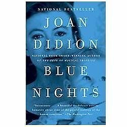 Blue Nights by Didion, Joan