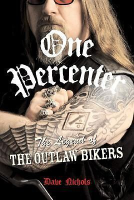 One Percenter: The Legend of the Outlaw Biker,Dave Nichols,  Good Book