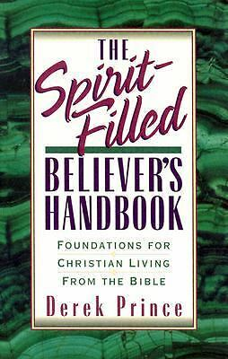 The Spirit-Filled Believer's Handbook, Prince, Derek, Good Book