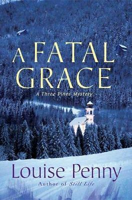 A Fatal Grace (Three Pines Mysteries, No. 2), Louise Penny, Acceptable Book