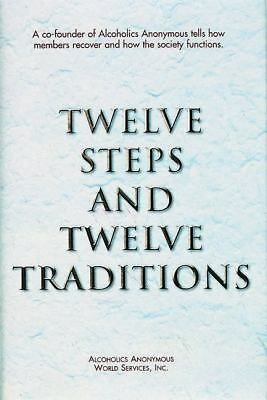 Twelve Steps and Twelve Traditions, Alcoholics Anonymous, Good Book