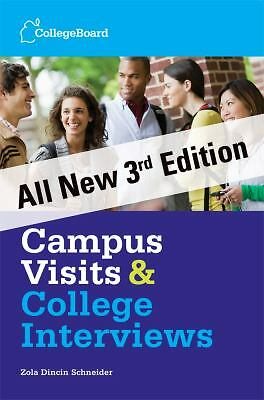 Campus Visits and College Interviews 3rd Edition: Third Edition (College Board C