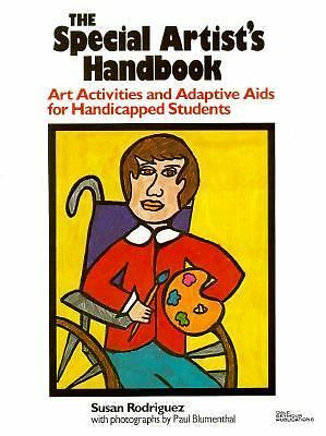 Special Artists Handbook: Art Activities and Adaptive Aids for Handicapped Stude