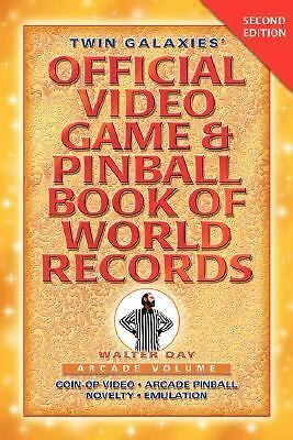 Twin Galaxies' Official Video Game & Pinball Book Of World Records; Arcade Volum