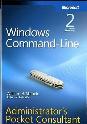 Windows Command-Line Administrator's Pocket Consultant, 2nd Edition by Stanek,