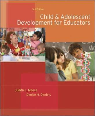 Child and Adolescent Development for Educators, Judith Meece, Denise H. Daniels,