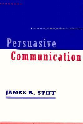 Persuasive Communication, Stiff PhD, James B., Acceptable Book