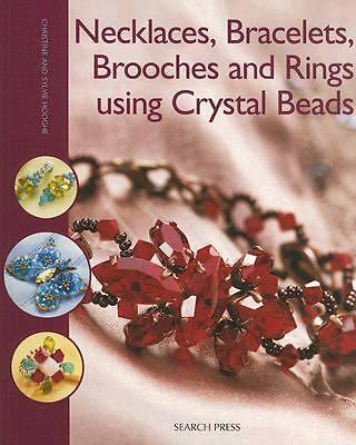 Necklaces, Bracelets, Brooches and Rings using Crystal Beads, Hooghe, Sylvie, Go